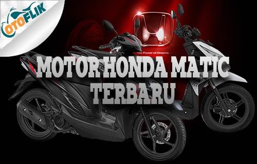 Motor Honda Matic Terbaru