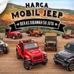 Daftar Harga Mobil Jeep Bekas Dibawah 50 Juta