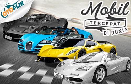 Daftar Mobil Tercepat di Dunia
