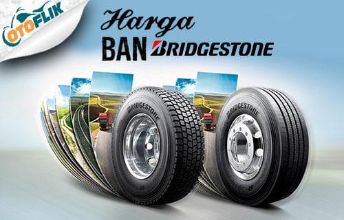 Harga BanBridgestone Terbaru