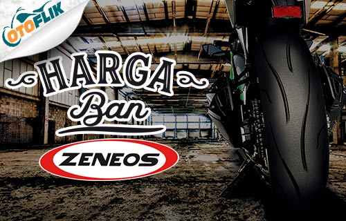 Harga Ban Zeneos Motor