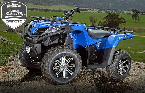 Harga Motor ATV CFMoto Terbaru