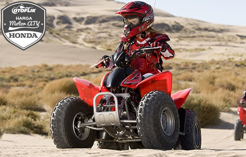 Harga Motor ATV Honda Terbaru