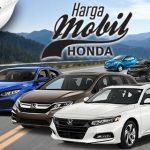 DaftarHarga Mobil Honda Terbaru