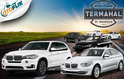 Harga Mobil BMW Termahal dan Terbaru di Indonesia