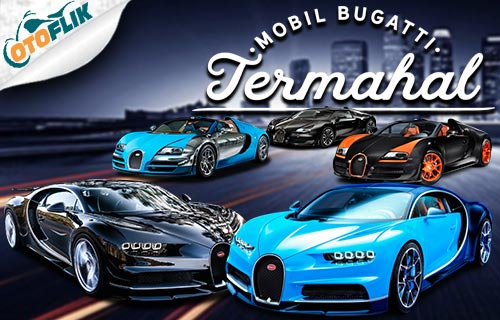 Harga Mobil Bugatti Termahal di Indonesia