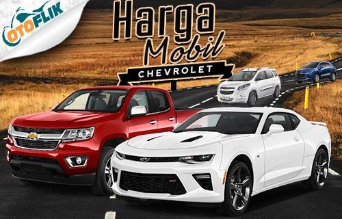 Harga Mobil Chevrolet Terbaru di Indonesia