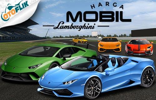 Harga Mobil Lamborghini
