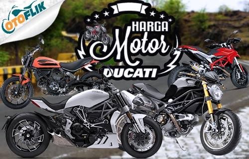 Harga Motor Ducati Termahal dan Terbaru di Indonesia