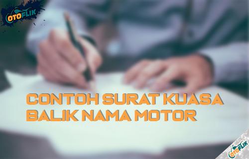 Contoh Surat Kuasa Balik Nama Motor yang Benar