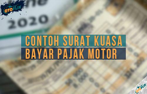 Contoh Surat Kuasa Bayar Pajak Motor