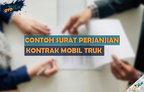 Contoh Surat Perjanjian Kontrak Mobil Truk Terlengkap