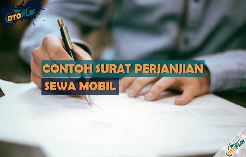 Contoh Surat Perjanjian Sewa Mobil Lengkap dan Paling Benar
