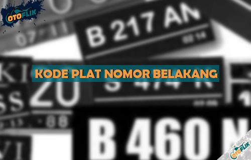 Daftar Kode Plat Nomor Belakang Seluruh Daerah di Indonesia