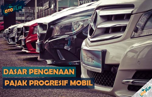 Dasar Pengenaan Pajak Progresif Kendaraan