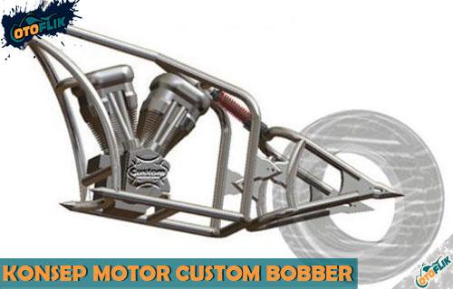 Konsep Motor Custom Bobber