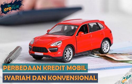 Perbedaan Kredit Mobil Syariah Konvensional