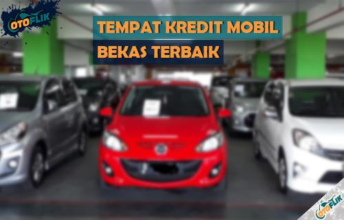 Tempat Kredit Mobil Bekas Termurah DP Ringan