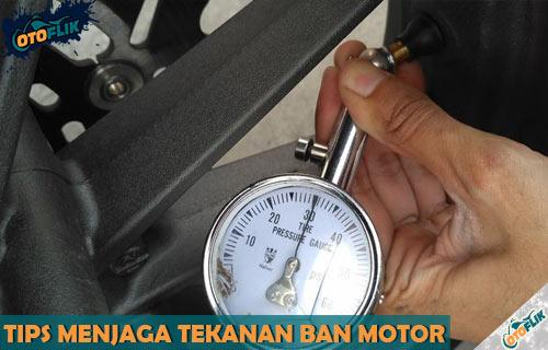Tips Menjaga Tekanan Angin Ban Motor
