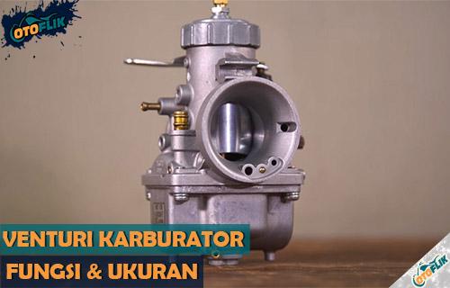 Fungsi Ukuran dan Cara Menentukan Venturi Karburator Motor