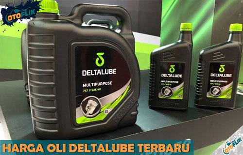 Harga Oli Motor dan Mobil Deltalube Semua Jenis dan Ukuran