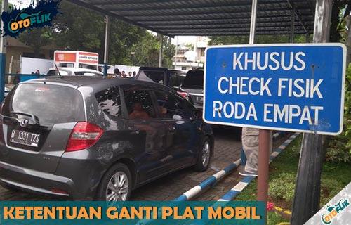 Ketentuan Ganti Plat Mobil