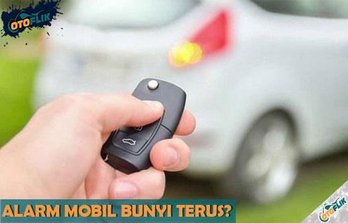 Penyebab dan Cara Mengatasi Alarm Mobil Bunyi Terus