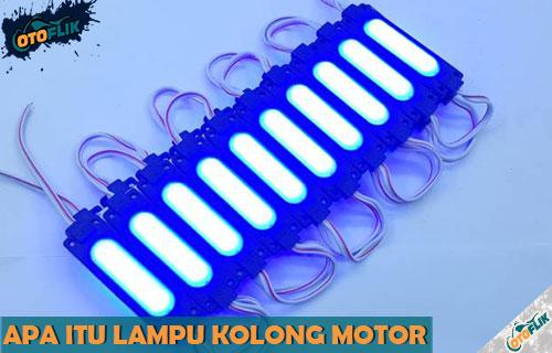 Apa Itu Lampu Kolong Motor