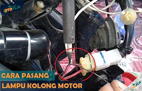 Cara Memasang Lampu Kolong Motor