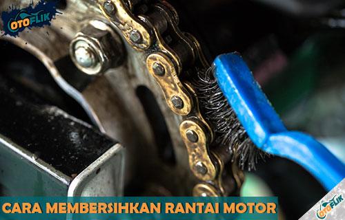 Cara Membersihkan Rantai Motor Kotor Agar Kincolng