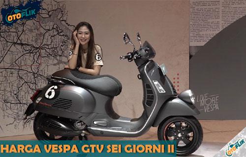 Harga Motor Vespa GTV Sei Giorni II