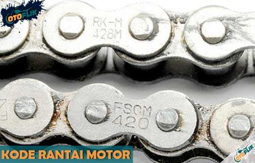Mengenal Kode Rantai Motor