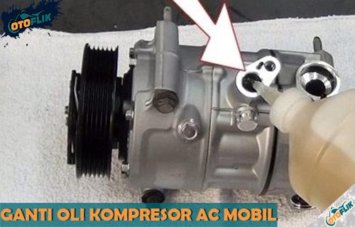 Cara Tambah dan Ganti Oli Kompresor AC Mobil