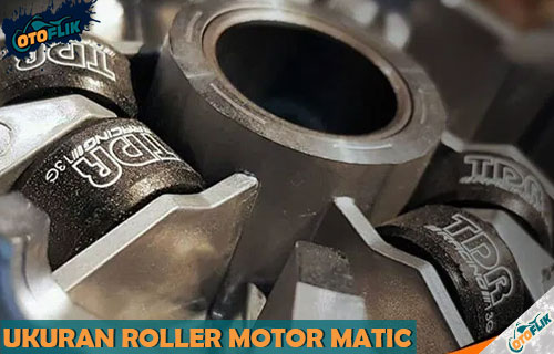 Daftar Ukuran Roller Motor Matic Suzuki Honda dan Yamaha