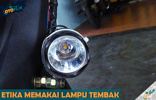 Etika Cara Menggunakan Lampu Tembak Motor