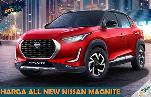 Harga All New Nissan Magnite dari Spek Warna Review