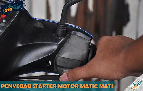 Penyebab Starter Motor Matic Mati
