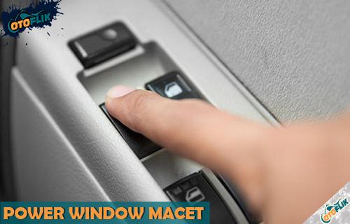 Penyebab dan Cara Mengatsai Power Window Macet