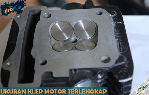 Ukuran Klep Motor Semua Tipe dan Merk Terlengkap