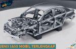 Mengenal Jenis Jenis Sasis Mobil Komponen Kelebihan dan Kekurangan