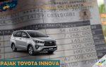 Pajak Toyota Innova Per Tahun dan 5 Tahunan Terlengkap
