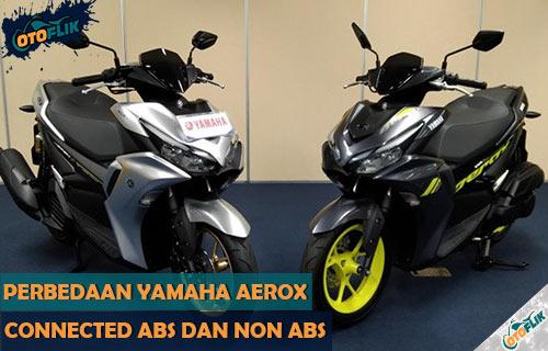 Perbedaan Yamaha Aerox Connected ABS dan Non ABS