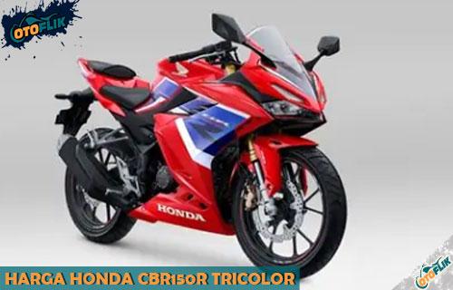 Harga Honda CBR150R Tricolor Resmi Indonesia