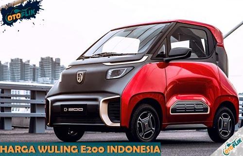 Harga Wuling E200 Indonesia Beserta Review dan Spesifikasi