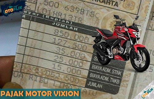 Pajak Motor Vixion Pertahun Semua Tipe dan Tahun Produksi