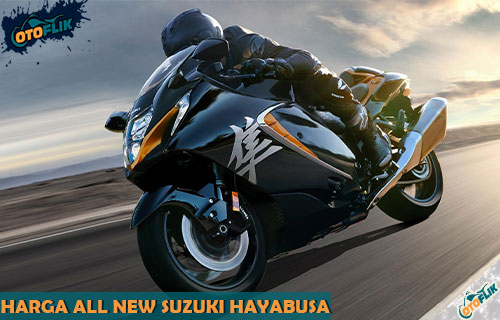 Review Spesifikasi dan Harga All New Suzuki Hayabusa