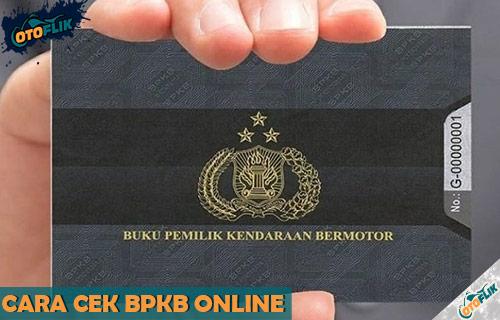 Cara Cek BPKB Online Semua Wilayah di Indonesia