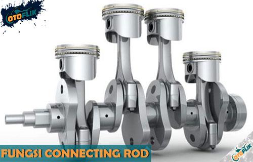Fungsi Connecting Rod Pada Kendaraan Komponen Cara Kerja