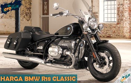 Harga BMW R18 Classic Resmi Indonesia dari Review dan Spesifikasi