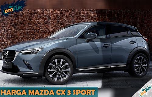 Harga Mazda CX 3 Sport Resmi Indonesia